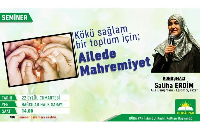 """HÜDA PAR """"Ailede Mahremiyet"""" konulu seminer yapacak"""