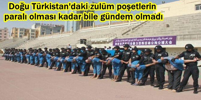 Doğu Türkistan'daki zulüm poşetlerin paralı olması kadar bile gündem olmadı