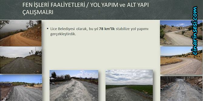 Lice Belediyesi 2 yılda 78 km stabilize yol yapımı gerçekleştirdi