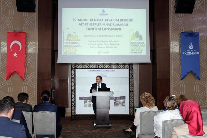 """İstanbul'da """"Kentsel Tasarım Rehberi""""nin tanıtımı yapıldı"""