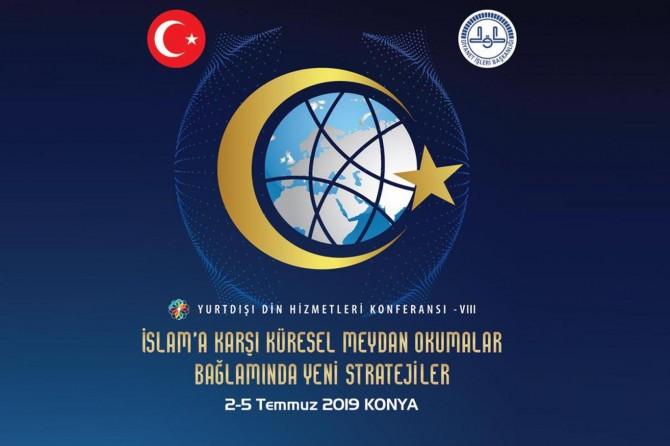 Yurtdışı Din Hizmetleri Konferansı Konya'da yapılacak