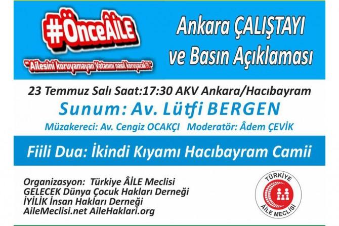 Ankara'da Önce Aile çalıştayı düzenlenecek