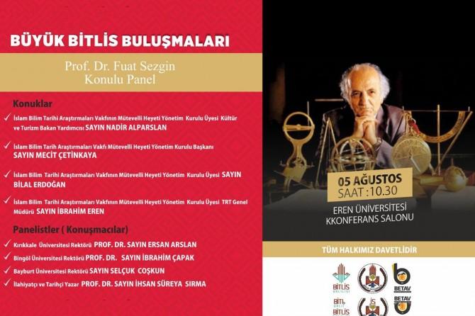 Bitlis'te Fuat Sezgin konulu panel davet