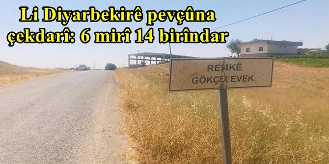 Li Diyarbekirê pevçûna çekdarî: 6 mirî 14 birîndar