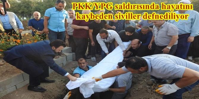 PKK/YPG saldırısında hayatını kaybeden siviller defnediliyor