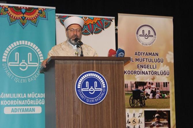 Diyanet İşleri Başkanı Erbaş: İnsanoğluna verilen en büyük nimet İslam'dır