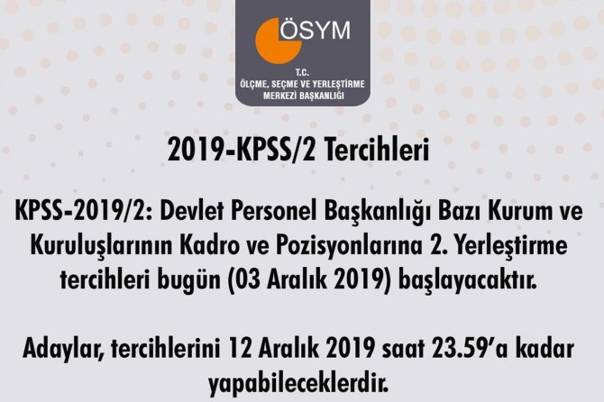KPSS-2019/2 tercihleri bugün başlıyor