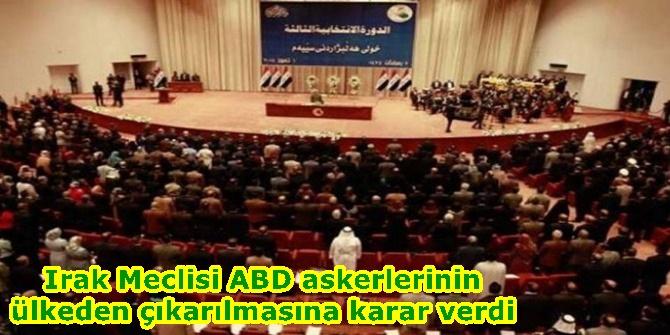 Irak Meclisi ABD askerlerinin ülkeden çıkarılmasına karar verdi