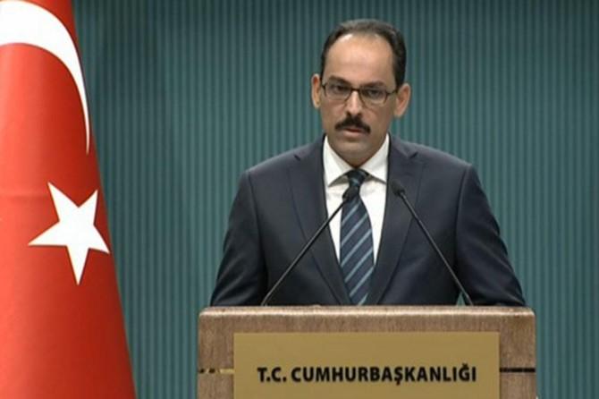 Cumhurbaşkanlığı Sözcüsü İbrahim Kalın: Tüm kurumlarımız seferber edildi