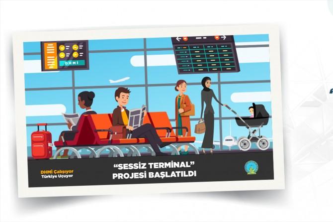 DHMİ, havalimanlarında sessiz terminal projesini başlattı