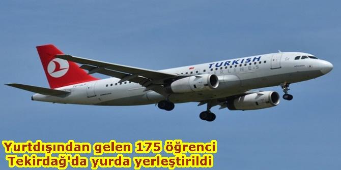 Yurtdışından gelen 175 öğrenci Tekirdağ'da yurda yerleştirildi