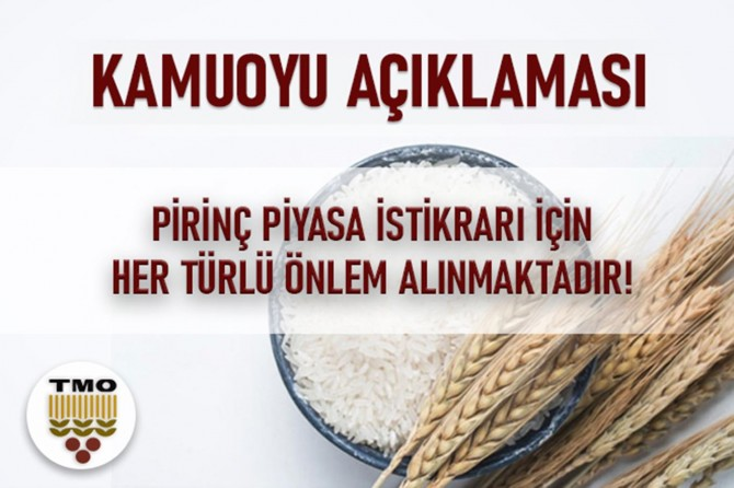 TMO: Pirinç piyasa istikrarı için her türlü önlem alınmaktadır