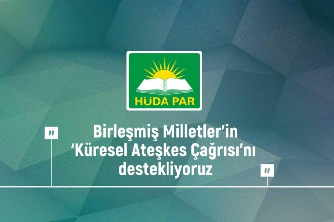 HÜDA PAR expresses its support for UN's call for global ceasefire