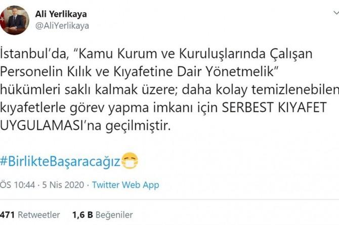 İstanbul Valisi Yerlikaya: Kamu kurumlarında serbest kıyafet uygulamasına geçilmiştir