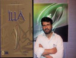 Mustafa Çelik: İllâllah Allah kul olmayı öğretir