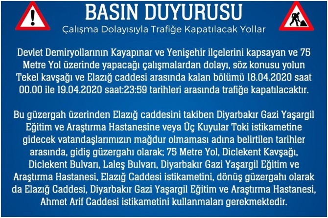 Diyarbakır'da yapılacak çalışmalar nedeniyle bazı yollar araç trafiğine kapatılacak