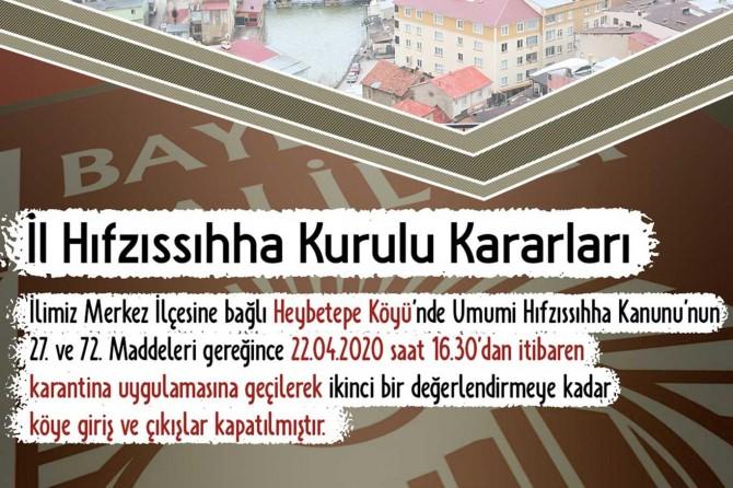 Bayburt Heybetepe Köyü karantinaya alındı