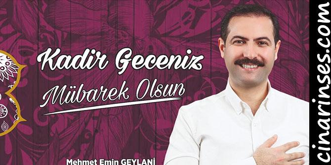 Tatvan Belediye Başkanı Mehmet Emin Geylani'den Kadir Gecesi mesajı