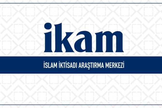 İKAM: İslam iktisadına ihtiyaç var