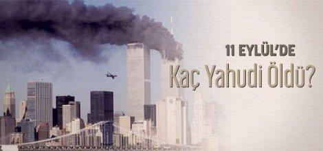 11 Eylül'de kaç Yahudi öldü