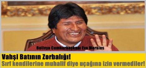 Bolivya Cumhurbaşkanı Morales in uçağına zorunlu iniş!
