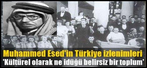 Muhammed Esed'in Türkiye izlenimleri
