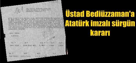 Üstad Bediüzzaman'a Atatürk imzalı sürgün kararı