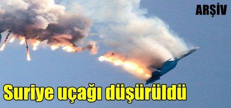 Suriye uçağı düşürüldü