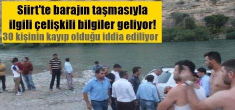 Siirt'te barajın taşmasıyla ilgili çelişkili bilgiler geliyor