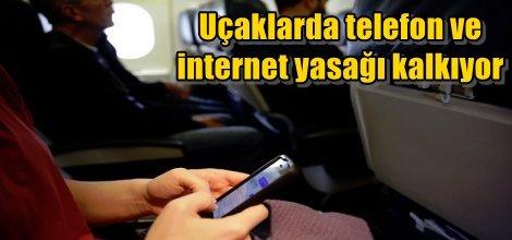 Uçaklarda telefon ve internet yasağı kalkıyor