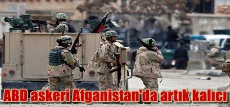 ABD askeri Afganistan'da artık kalıcı olacak
