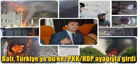 Batı, Türkiye'ye bu kez PKK/HDP ayağıyla girdi