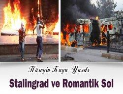 Stalingrad ve Romantik Sol