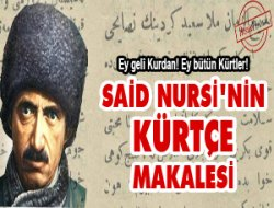 Bediüzzaman Said Nursi'nin Kürtçe makalesi