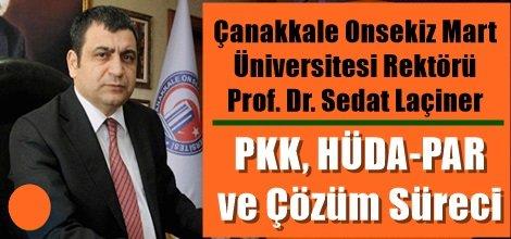 Prof. Dr. Sedat Laçiner: PKK, HÜDA-PAR ve Çözüm Süreci