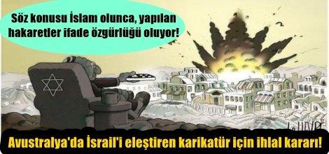 Batılıların ikiyüzlülüğü! Avustralya'da İsrail'i eleştiren karikatür için ihlal kararı!