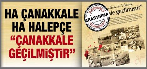 Ha Çanakkale ha Halepçe 'Çanakkale geçilmiştir'