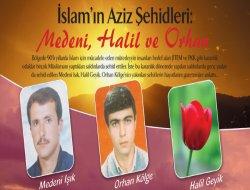 İslam'ın Aziz Şehidleri: Medeni, Halil ve Orhan