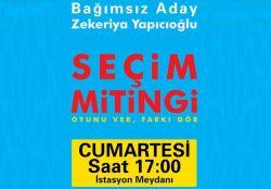 Yapıcıoğlu, seçim mitingini Cumartesi günü düzenleyecek