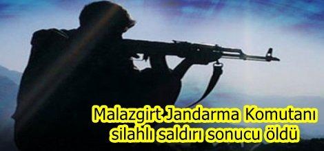Malazgirt Jandarma Komutanı silahlı saldırı sonucu öldü
