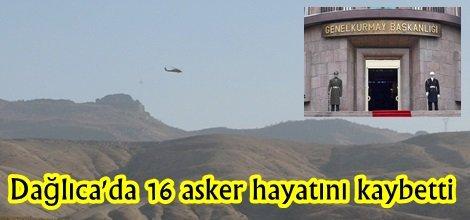 Dağlıca'da 16 asker hayatını kaybetti