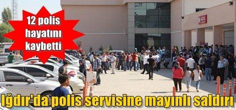 Iğdır'da polis servisine mayınlı saldırı