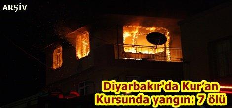 Diyarbakır'da Kur'an  Kursunda yangın: 7 ölü