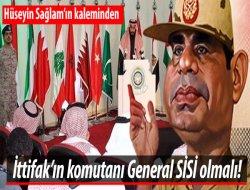 İttifak'ın komutanı General SİSİ olmalı!