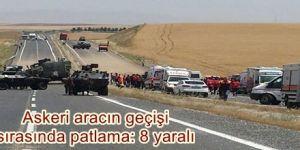 Askeri aracın geçişi sırasında patlama: 8 yaralı