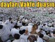 Hacı adayları Vakfe duasını yaptı