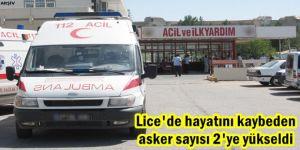 Lice'de hayatını kaybeden asker sayısı 2'ye yükseldi