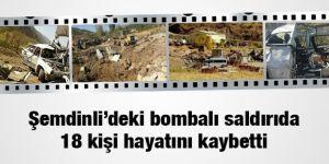 Şemdinli'deki bombalı saldırıda 18 kişi hayatını kaybetti