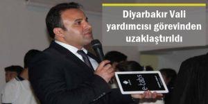 Diyarbakır Vali yardımcısı Mehmet Demir görevinden uzaklaştırıldı