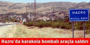 Hazro'da karakola bombalı araçla saldırı